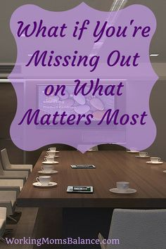 What if you're missing out on what matters most? Working Mom Schedule, Working Mom Tips, Something Scary, Business Woman Successful, What Matters Most, Postpartum Recovery, Thing 1, Super Mom, Work From Home Moms