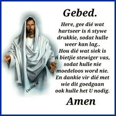 Christian Poems, Qoutes, Life Quotes, Afrikaanse Quotes, Goeie Nag, Prayer Quotes, Christianity, Prayers, Bible