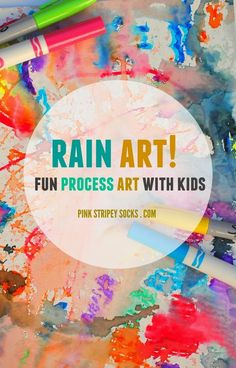 Create art with washable markers, then use permanent marker to draw names/characters. Use rain or spray bottle of water.