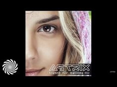Astrix  - Trance For Nations /// 012