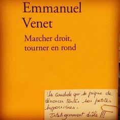 Marcher droit tourner en rond d'Emmanuel Venet  Editions Verdier  Coup de coeur Géraldine @librairie_halldulivre à Nancy @robert_myriam #prixlitteraire2016 #lespetitsmotsdeslibraires #livre #book #ideescadeaux