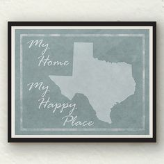 My Home My Happy Place Texas map on distressed background. ($9.99)