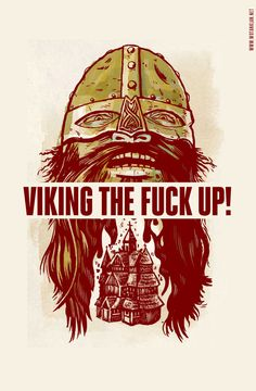 Viking the Fuck Up!