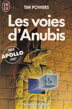 Les Voies d'Anubis by Tim Powers