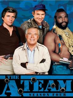 THE A-TEAM: Created by Stephen J. Cannell, Frank Lupo.  With George Peppard, Mr. T, Dwight Schultz, Dirk Benedict. Four Vietnam vets, framed for a crime they didn't commit, help the innocent while on the run from the military.