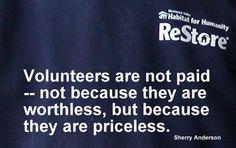 Volunteers are priceless.