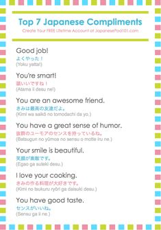 Compliments in Japanese. Totally FREE Japanese lessons online at JapanesePod101 - free podcasts, videos, printables, worksheets, pdfs and more! We recommend Japanese Pod 101 to learn Japanese online. Learn real Japanese words and phrases, the way it's spoken today. Learn Japanese online as a beginner all the way up to advanced. Sign up for your free lifetime account and see how much you can learn in a week! #ad #japanese #learnjapanese #nihongo #studyjapanese #languages #affiliate