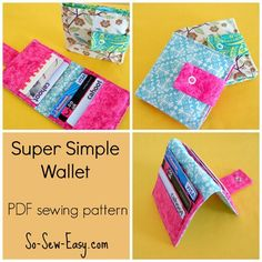 Super Simple Wallet Sewing Pattern. Ideal for your first sewing project. Wallet holds 6 cards with room for a few bills, coupons or stamps e...