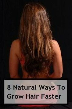 8 Ways To Make Your Hair Grow Faster http://healthandnaturalliving.com/8-ways-make-hair-grow-faster/  If you want to grow your hair healthier and faster, then these eight natural methods will give you a big helping hand!