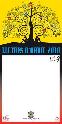 "Cliente/Client: Ajuntament d'Alaior Servicio/Service: Imágen grafica ""Lletres d'abril 2009"" Cartel / Poster (Periodo profesional: Model Grafic, sl)"