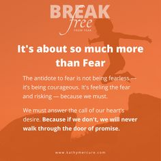It's not about being fearless