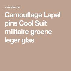 Camouflage Lapel pins Cool Suit militaire groene leger glas