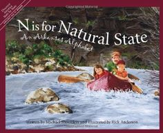 N Is for Natural State: An Arkansas Alphabet (Discover America State by State) by Michael Shoulders http://www.amazon.com/dp/1585360678/ref=cm_sw_r_pi_dp_enYhub1R1Y9E4
