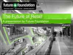 Future of Retail #FutureOf