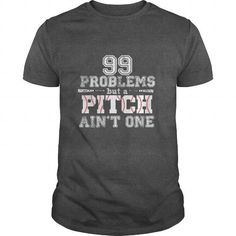 99 problems but a pitch ain't one T Shirts, Hoodies. Check price ==► https://www.sunfrog.com/Sports/99-problems-but-a-pitch-aint-one-Dark-Grey-Guys.html?41382 $19