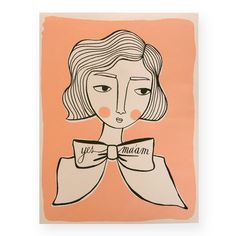 """Girl with blushing cheeks, a bow around her neck and the words """"yes ma'am."""" A 19"""" x 25"""" screenprinted poster, hand-printed on French Speckletone Paper (80lb. cover weight). Because the paper is speckl"""