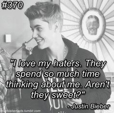 Beliebers...... if you like him think about him if you DON'T, DON'T think about him that's the way i see it