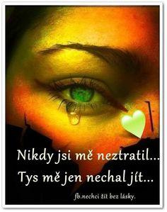 NECHAL JSI MĚ JIT