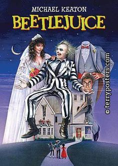 """BEETLEJUICE (1988): A couple of recently deceased ghosts contract the services of a """"bio-exorcist"""" in order to remove the obnoxious new owners of their house."""