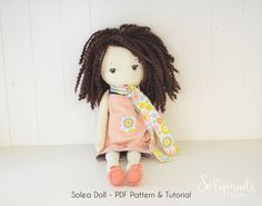 Solea fabric doll pdf pattern - tutorial // kids sewing pattern // Detailed instructions // Make your own rag doll // by solipandishop