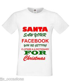 XMAS T-SHIRT WHITE FITTED 'SANTA SAW YOUR FACEBOOK' GIFT IDEA LADIES