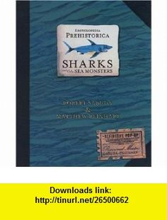 Encyclopedia Prehistorica (9780744586893) Matthew Reinhart , ISBN-10: 0744586895  , ISBN-13: 978-0744586893 ,  , tutorials , pdf , ebook , torrent , downloads , rapidshare , filesonic , hotfile , megaupload , fileserve