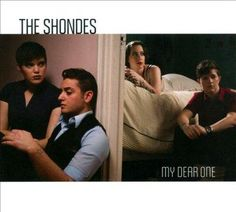 Shondes - My Dear One