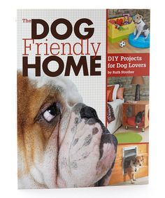 Take a look at this The Dog Friendly Home Paperback by Books For Less on #zulily today!
