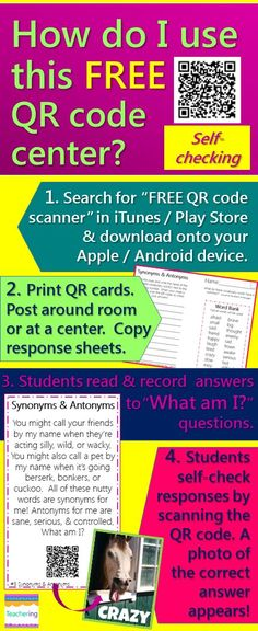 How do I use task cards with QR codes in my classroom? Links to FREEBIE Synonyms and Antonyms QR code activity, so you can try using QR codes in your classroom for free! QR codes link to labeled photos of correct answers to make it self-checking. Perfect for iPad classrooms, BYOT, / BYOD, ELLs, and active students that need to move as they work! #Teachering
