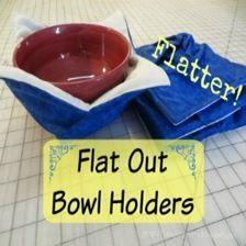 Joy's Jots, Shots & Whatnots: Flat Out Bowl Holders