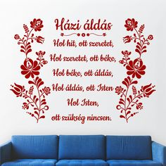 Házi áldás Magyar népi motívum kalocsai minta faltetoválás falmatrica Homemade Tattoos, Invitation Cards, Invitations, Hungarian Girls, Drawing For Kids, Cookie Decorating, Wall Stickers, Sewing Projects, Mandala