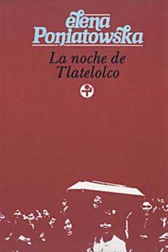 """""""La noche de Tlatelolco"""" de Elena Poniatowska."""