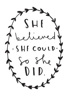 She Believed She Could So She Did Print - Typography Print | Old ...