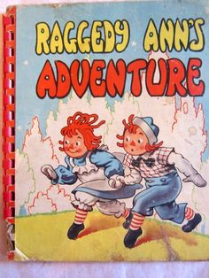 Vintage Raggedy Ann Book by teamshana - certainly not near mint but a cute cover