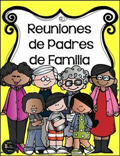Reuniones para Padres de Familia