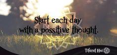 Al despertar, piensa y sobre todo cree que será un buen día para ti, y que mañana lo será aún mejor. Hazlo todos los días.