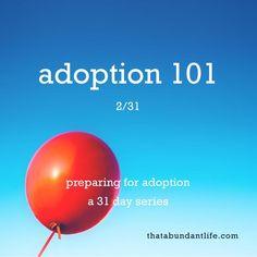adoption 101 #write31days — that abundant life