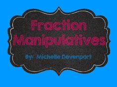 Fraction Manipulatives (FREE)