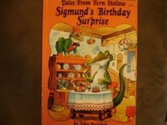 sigmund's birthday surprise [ tales from fern hollow] by john patience, http://www.amazon.com/dp/1569871094/ref=cm_sw_r_pi_dp_425rrb1MTDTZT