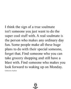 I Think The Sign Of A True Soulmate Isn't Someone You