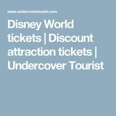 Disney World tickets | Discount attraction tickets | Undercover Tourist