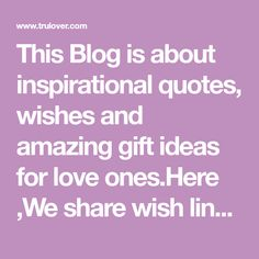 This Blog is about inspirational quotes, wishes and amazing gift ideas for love ones.Here ,We share wish lines and relationship tips and many more. Horse Canvas Painting, Relationship Tips, Wish, First Love, Best Gifts, Inspirational Quotes, Gift Ideas, Amazing, Blog