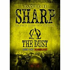 Reviewed by Lee Ashford for Readers' Favorite  The Dust. Book 1 – Bloodlust by David H. Sharp is a post-semi-apocalyptic-dystopian inaugural volume of The Dust series. Something utterly foreign and unknown has caused a massive cloud of ash, later determined to be dust, to settle over the British Isles, fouling machinery, halting delivery of food and other necessaries, and generally making life inconvenient for everybody. Due to a loss of communication, the people of the island had no way…