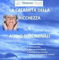 La Calamita della Ricchezza (Audiocorso Mp3)...