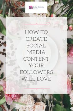 How to create great content that your audience will love - Indie Beauty Delivers Social Media Analytics, Social Media Marketing Business, Social Media Content, Business Branding, Business Tips, What Is Work, Business Inspiration, How To Make Notes, How To Better Yourself