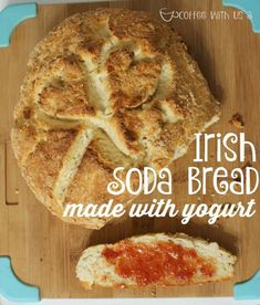 Irish Soda Bread made with yogurt.  This yeast free bread recipe is made with just 4 ingredients.  This is the easiest bread you will ever make!