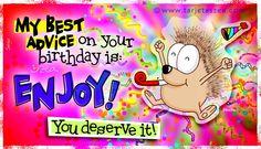 ecard Happy birthday: Just have fun!