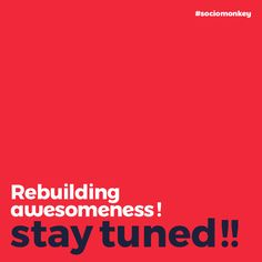 Socio Monkey is a full stack #Branding and #Marketing Solutions agency with expertise in Brand Development, Product Strategy, Photography, Social Media and Web Services. Let's connect online: www.sociomonkey.com  Socio Monkey- ReBuilDinG AWeSomeNess!! STay tUneD !!