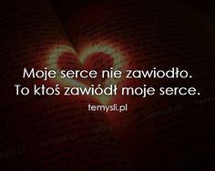 TeMysli.pl - Inspirujące myśli, cytaty, demotywatory, teksty, ekartki, sentencje Life Without You, Happy Photos, Sentences, My Life, Quotes, Books, Frases, Quotations, Happy Pictures