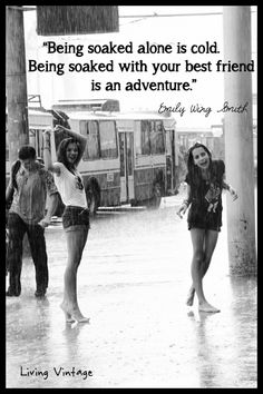 This is something my BFF and I would do, dancing in the rain. Best Friend Quotes, Best Friend Goals, My Best Friend, Bff Goals, Rainy Day Quotes, Best Friend Bucket List, Ville New York, Living Vintage, Youre My Person
